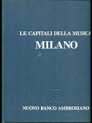 Le capitali della musica - Milano: aa.vv.