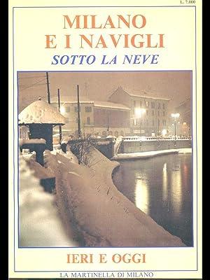 La Martinella di Milano: Milano e i: aa.vv.