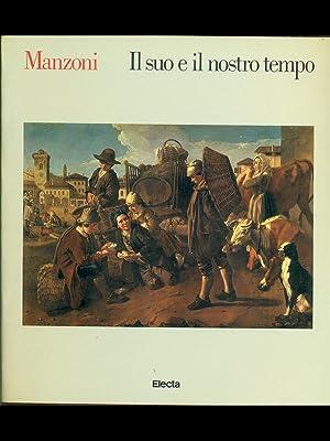 Manzoni-Il suo e il nostro tempo: aa.vv.