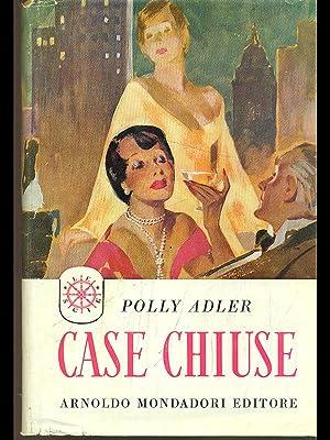 Case chiuse: Polly adler