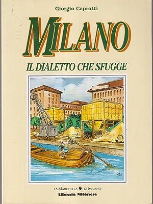Milano - il dialetto che sfugge: Giorgio Caprotti