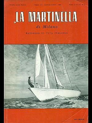 La Martinella di Milano vol. XXI fasc.: aqa.vv.