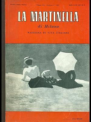 La Martinella di Milano vol. XXI fasc.: aa.vv.