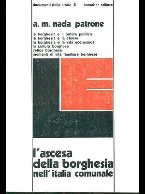 L'ascesa della borghesia nell'Italia comunale: A. M. Nada