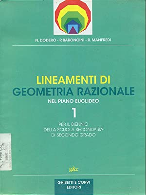 Lineamenti di geometria razionale nel piano euclideo: aa.vv.