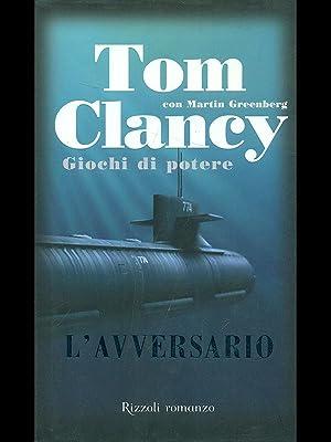 L'avversario: Tom clancy