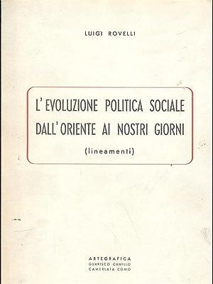 L'evoluzione politica sociale dall'Oriente ai nostri giorni: Luigi Rovelli