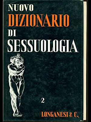Nuovo dizionario di sessuologia: aa.vv.