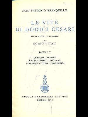 Le vite di dodici Cesari vol. II: Caio Svetonio Tranquillo
