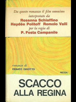 Scacco alla regina: Renato Ghiotto.