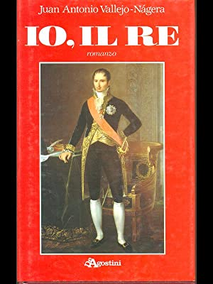 Io, il re: Juan Antonio Vallejo-Nagera