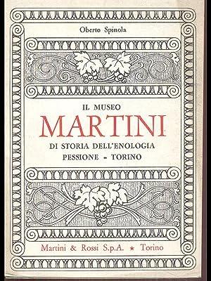 Il museo Martini-di storia dell'enologia Pessione-Torino: Oberto Spinola