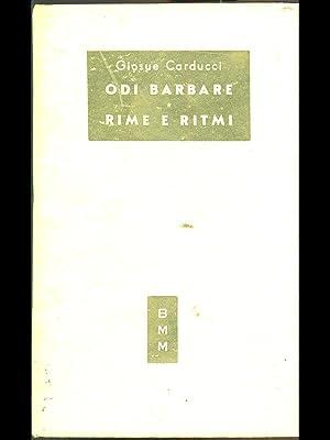 Odi barbare - rime e ritmi: Giosue Carducci