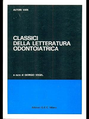 Classici della letteratura odontoiatrica: aa.vv.