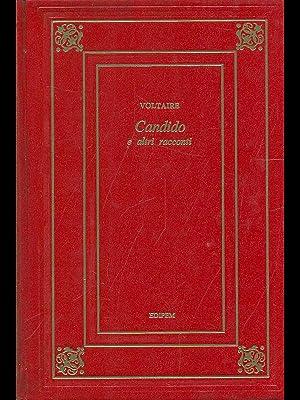 Candido e altri racconti: Voltaire