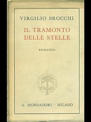 Il tramonto delle stelle: Virgilio Brocchi