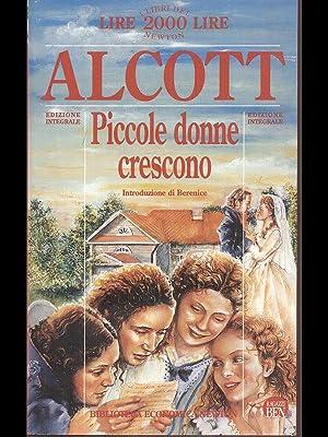 Piccole donne crescono: Louisa May Alcott