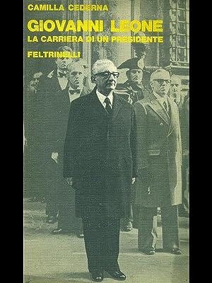Giovanni Leone, la carriera di un presidente.: Camilla Cederna