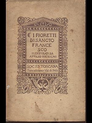 I Fioretti di Sancto Francesco: aa.vv.
