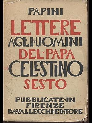 Lettere agli uomini di Papa Celestino VI: Giovanni Papini