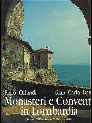 Monasteri e conventi in Lombardia: Piero Orlandi -