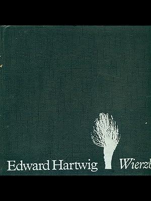 Wierzby: Edward Hartwig