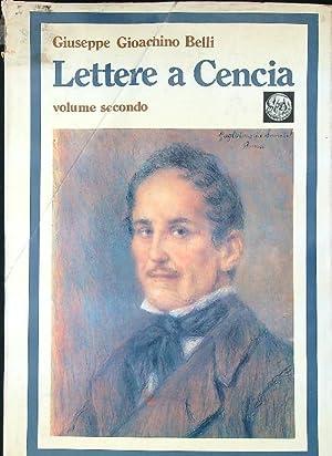 Lettere a Cencia vol. 2: Giuseppe Gioachino Belli