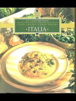 L'alta cucina a casa vostra - Italia: aa.vv.