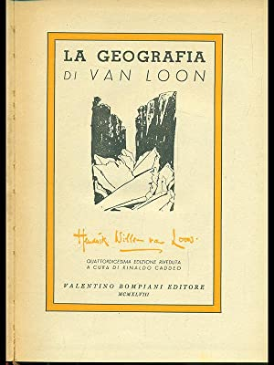 La geografia di Van Loon: Hendrik Willem Van