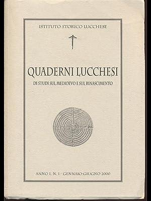 Quaderni Lucchesi - di studi sul medioevo: AA.VV.