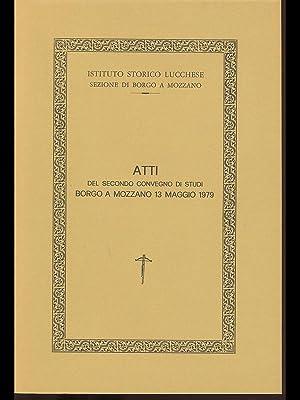 Atti del secondo Convegno di Studi Borgo: aa.vv.
