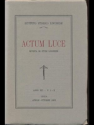 Actum Luce - rivista studi lucchesi anno: aa.vv.