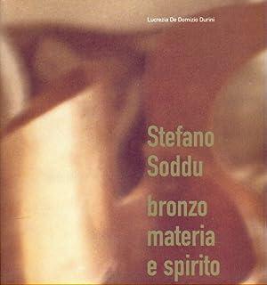 Stefano Soddu, Bronzo materia e spirito: Lucrezia De Domizio