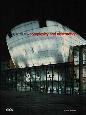 Klaus Kada: complexity and abstraction: Maurizio Bradaschia