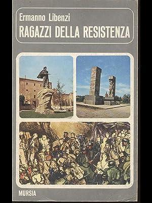 Ragazzi della Resistenza: Ermanno Libenzi