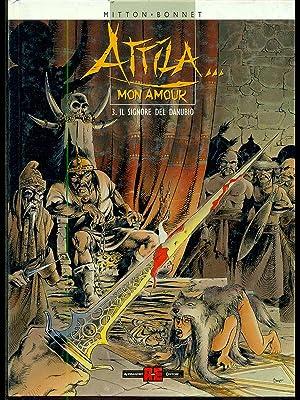 Attila mon amour - Il sognore del: Mitton - Bonnet