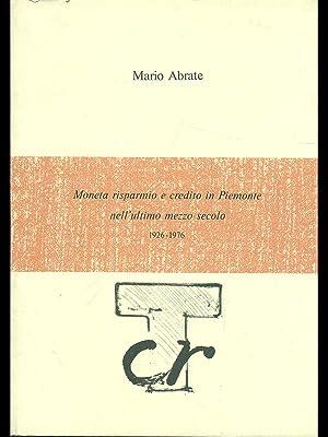 Moneta risparmio e credito in Piemonte: Mario Abrate
