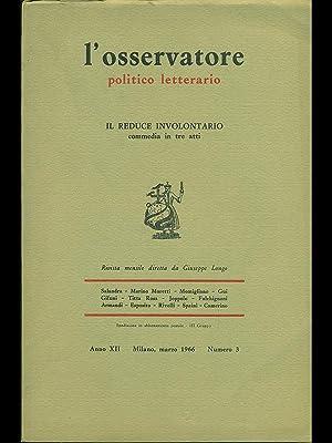 L'osservatore politico letterario - Il reduce involontario: AA.VV.
