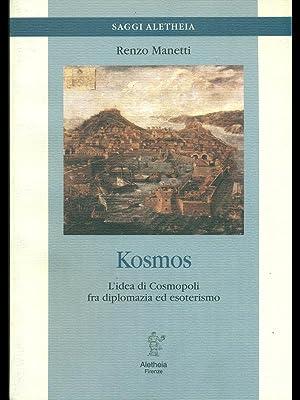 Kosmos - L'idea di cosmopoli fra diplomazia