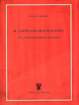 Il carteggio Monti-Bodoni con altri documenti montiani: Colombo, Angelo
