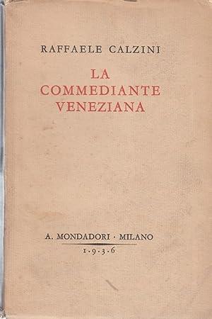 La commediante veneziana: Raffaele Calzini