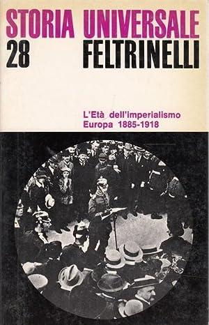 L'eta' dell'imperialismo Europa 1885-1918: Mommsen, Wolfang J.