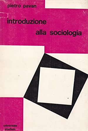 Introduzione alla sociologia: Pietro Pavan