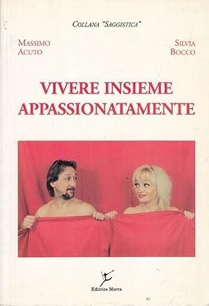 Vivere insieme appassionatamente: Acuto, Massimo -