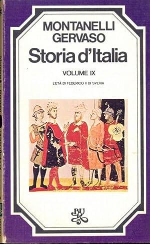 Storia d'Italia vol. 9 L'eta' di Federico: Indro Montanelli -
