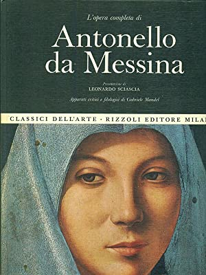 L'opera completa di Antonello Da Messina: Gabriele Mandel