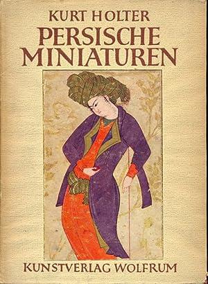 Persische miniaturen - in lingua tedesca: Kurt Holter
