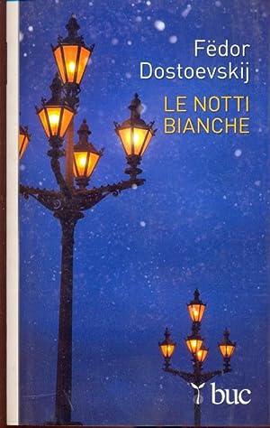 Le notti bianche: Fedor Dostoevskij