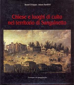 Chiese e luoghi di culto nel territorio di Sanguinetto: Bruno Chiappa - Arturo Sandrini