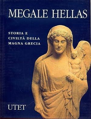 Megale Hellas - Storia e civilta' della: AA.VV.